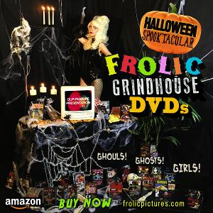 Frolic Grindhouse Halloween Spooktacular Launches Classic Horror Triple Feature DVDs