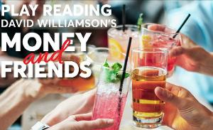 Ensemble Theatre Announces It Is Opening Its DoorsTo Play Readings Of David Williamson's MONEY AND FRIENDS