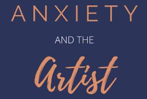 ANXIETY AND THE ARTIST Podcast Launches Season Two