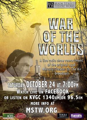 Main Street Theatre Works Presents The Live Radio Show WAR OF THE WORLDS