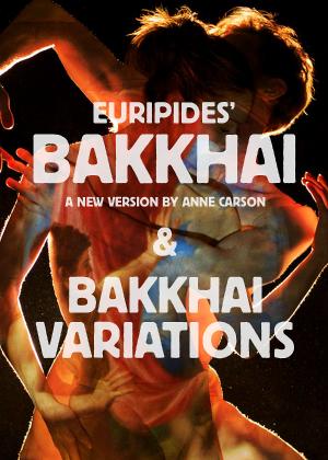 Villanova Theatre Presents Digital 'Festival Of Dionysus' - BAKKHAI VARIATIONS