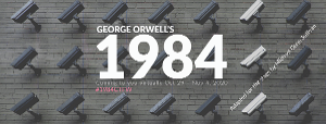 Circle Theatre to Stream Digital Reading of George Orwell's 1984