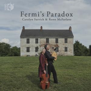 Carolyn Surrick And Ronn McFarlane Release New Album 'Fermi's Paradox' On Sono Luminus