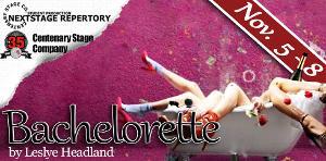 Centenary Stage Company and Centenary University's NEXTstage Repertory 2020-2021 Season with BACHELORETTE