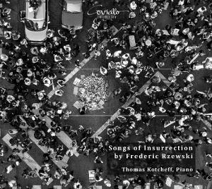 Pianist Thomas Kotcheff Releases Debut Albun 'Songs Of Insurrection' Next Month