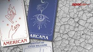 Astoria Performing Arts Center with Theatre East Presents AMERICAN ARCANA