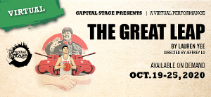 THE GREAT LEAP A Virtual Performance Announced At Capital Stage
