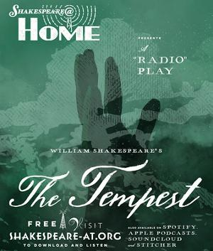 Shakespeare@Home Presents Episode Three of THE TEMPEST Thursday October  15