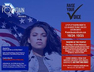 Fountain Theatre's RAISE YOUR VOICE – VOTE! Set For L.A.'s Public Places