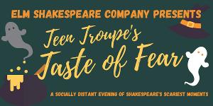 Elm Shakespeare Company Presents TASTE OF FEAR