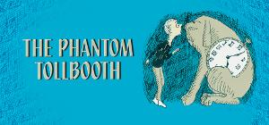 Hale Center Theater Orem To Produce THE PHANTOM TOLLBOOTH