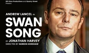 One-Man Comedy SWAN SONG To Tour UK Starring Andrew Lancel