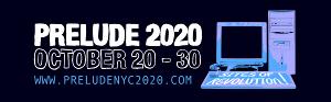 PRELUDE 2020 Festival Begins This Week