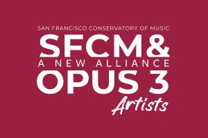 San Francisco Conservatory Of Music To Acquire Opus 3 Artists
