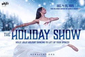 KC Ballet Announces THE HOLIDAY SHOW at Bolender Center