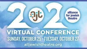 Alliance For Jewish Theatre Announces 2020 Virtual Conference