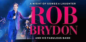 Rob Brydon Will Hit The Road Next Year With His New Show, ROB BRYDON – A NIGHT OF SONGS & LAUGHTER