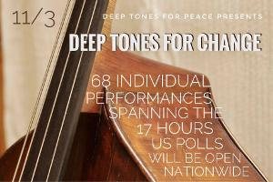 Deep Tones For Change to Stream 68 Individual Performances on Election Day