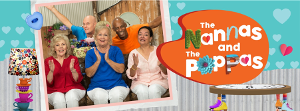 THE NANNAS AND THE POPPAS to Launch on ABC Kids on National Grandparents Day - Sunday 25 October