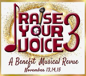 Rivertown Theaters Presents RAISE YOUR VOICE 3 A Musical Revue