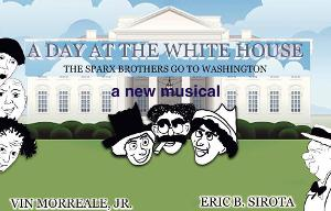 A DAY AT THE WHITE HOUSE A New Musical Comedy Streaming For Free Now