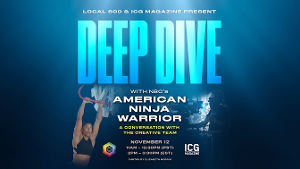 Behind The Scenes Of 'American Ninja Warrior' Next On ICG Magazine Deep Dive Panel