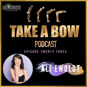 Ali Ewoldt Stops By Today's Episode Of TAKE A BOW Podcast