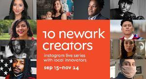 Virtual Series 10 NEWARK CREATORS On NJPAC Announced