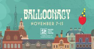 Live Theatre Returns to RLT with Family-Friendly BALLOONACY