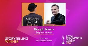 Stephen Hough's Book 'Rough Ideas' Wins 2020 Royal Philharmonic Society Award