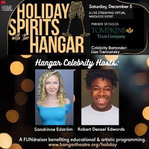The Hangar Theatre Company Presents Virtual Fundraiser HOLIDAY SPIRITS WITH THE HANGAR
