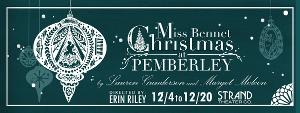 Strand Theater Presents MISS BENNET: CHRISTMAS AT PEMBERLEY