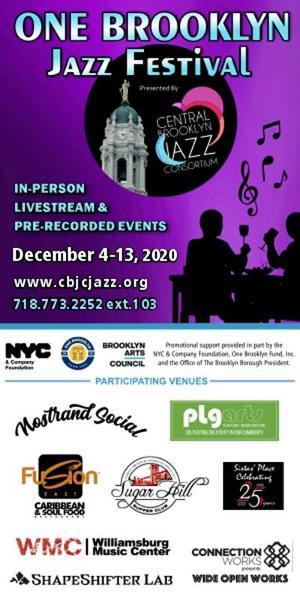 ONE BROOKLYN JAZZ FESTIVAL Begins December 4
