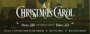 Hale Center Theater Orem To Produce A CHRISTMAS CAROL
