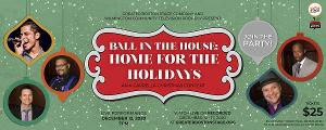 Greater Boston Stage Companyand Wilmington Community Television PresentBALL IN THE HOUSE: HOME FOR THE HOLIDAYS