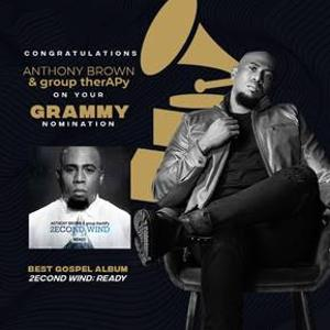 Anthony Brown And Group Therapy Earn Grammy Nomination For Best Gospel Album