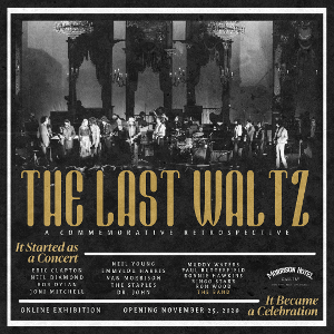 Morrison Hotel Gallery Celebrates The Band's Festive Farewell With 'The Last Waltz'