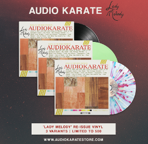 Audio Karate Limited Run Of Remastered LADY MELODY On Vinyl Available Now