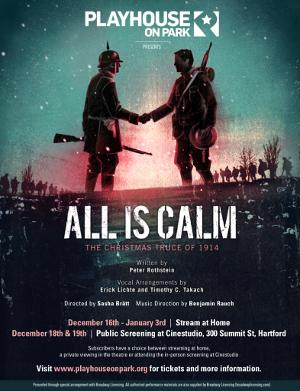 Playhouse On Park Will Stream ALL IS CALM: THE CHRISTMAS TRUCE OF 1914