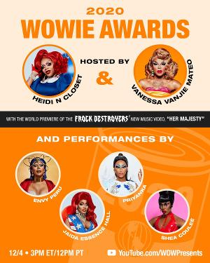 WOWIE Awards 2020 From World Of Wonder To Be Live-Streamed On WOWPresents