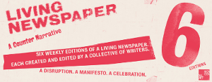 Writers For Edition 1 Of LIVING NEWSPAPER Announced