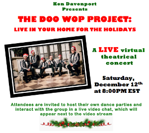 THE DOO WOP PROJECT: LIVE IN YOUR HOME FOR THE HOLIDAYS Live Virtual Theatrical Concert Announced