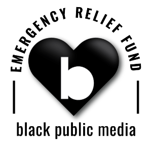 Black Public Media Launches Emergency Relief Fund, Dedicates December Fundraising To Helping Independent Black Artists