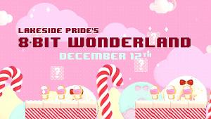 Lakeside Presents Virtual Holiday Concert 8-BIT WONDERLAND, December 12