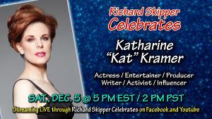 Richard Skipper Celebrates Katharine 'Kat' Kramer This Weekend!