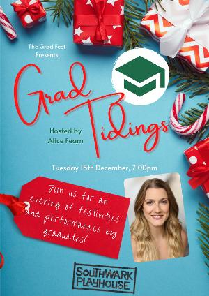 Alice Fearn To Host GRAD TIDINGS At The Southwark Playhouse