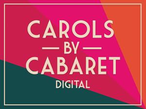 The Hayes' CAROLS BY CABARET Returns Digitally