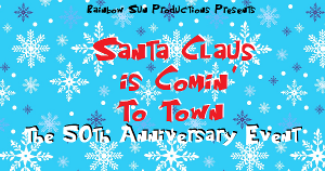 SANTA CLAUS IS COMIN' TO TOWN: THE 50TH ANNIVERSARY EVENT to Be Presented on YouTube