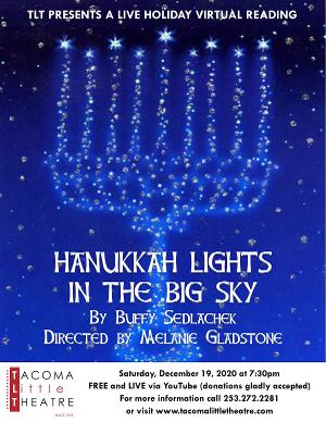 HANUKKAH LIGHTS IN THE BIG SKY Live Virtual Reading Announced at Tacoma Little Theatre