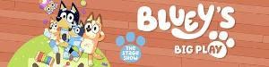 New Seats Released For BLUEY'S BIG PLAY THE STAGE SHOW